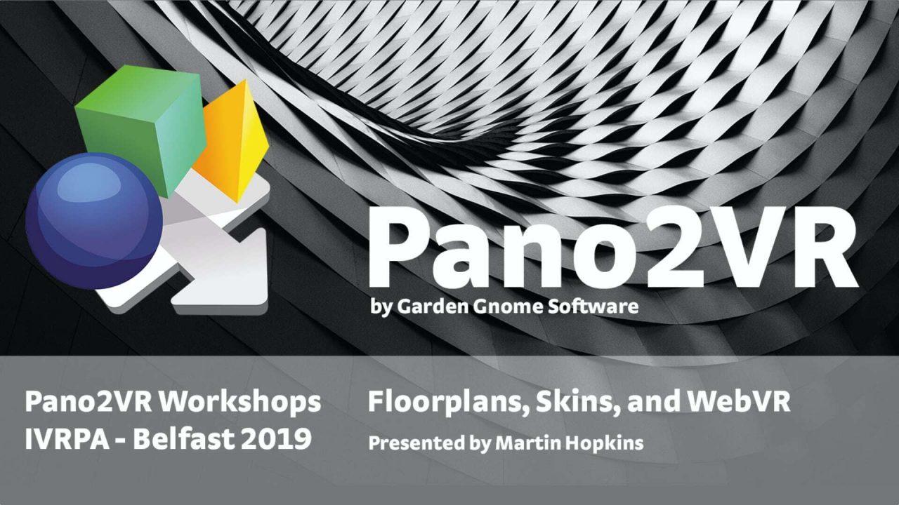 Pano2VR Workshops in Belfast